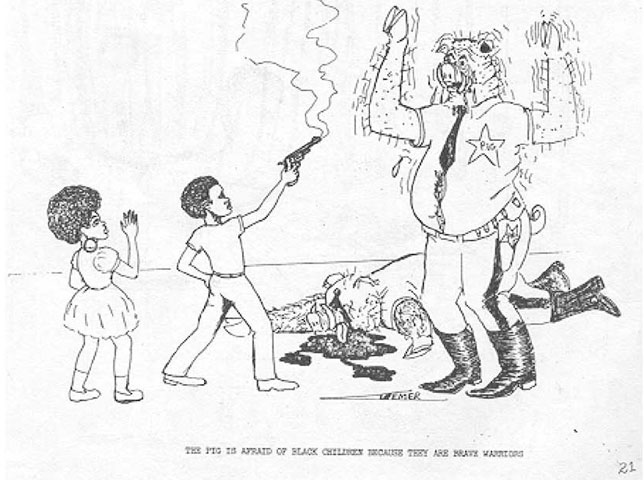 The Pig is afraid of black children because they are brave warriors.