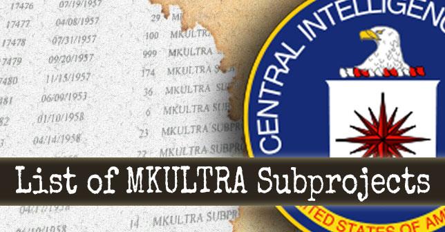 List of 149 MKULTRA Subprojects | Illuminati Rex